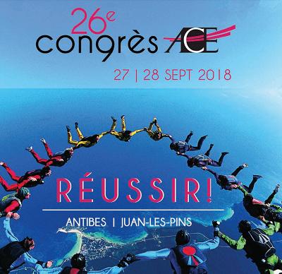 Congrès ACE sur le thème « RÉUSSIR ! » les 27&28 septembre