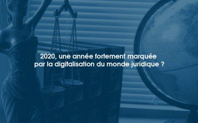 2020, une année fortement marquée par la digitalisation du monde juridique ?